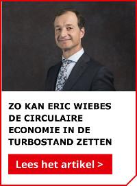 Zo kan Eric Wiebes de circulaire economie in de turbostand zetten.