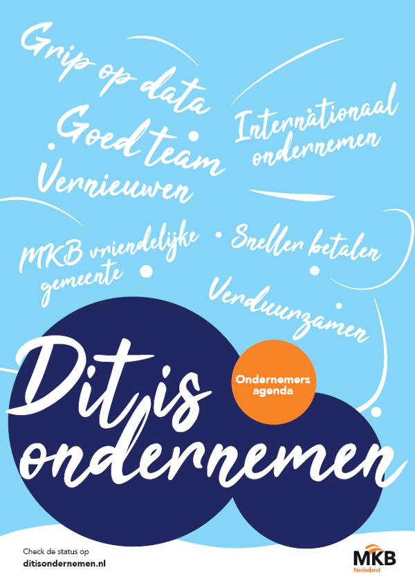 Dit is Ondernemen. Ondernemersagenda MKB-Nederland